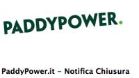 chiusura paddy power